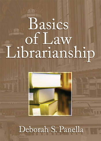 Basics of Law Librarianship book cover