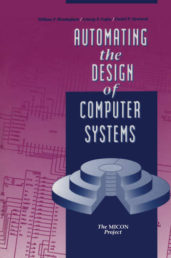 Automating the Design of Computer Systems book cover