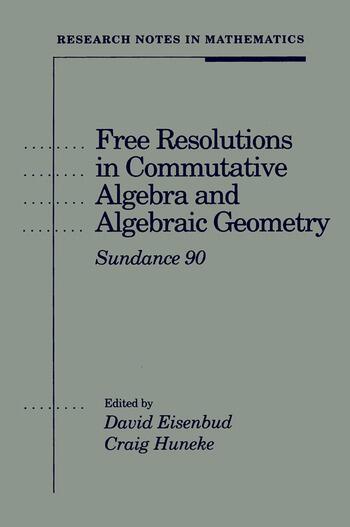 Free Resolutions in Commutative Algebra and Algebraic Geometry book cover