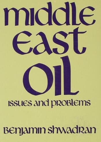 Middle East Oil Issues and Problems book cover