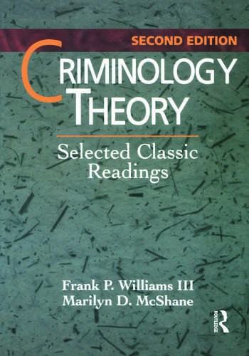 Criminology Theory Selected Classic Readings book cover