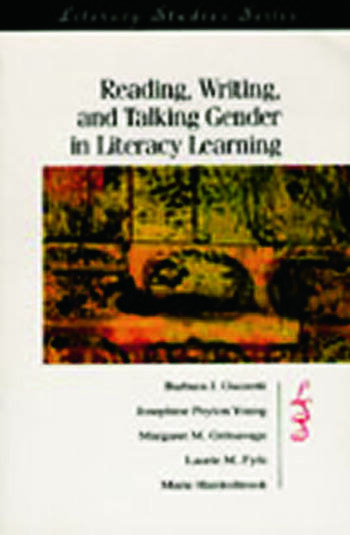 Reading, Writing, and Talking Gender in Literacy Learning book cover