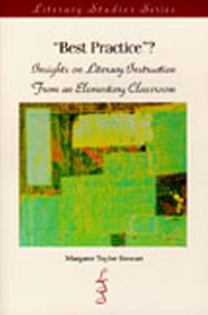 Best Practice? Insights on Literacy Instruction From An Elementary Classroom book cover