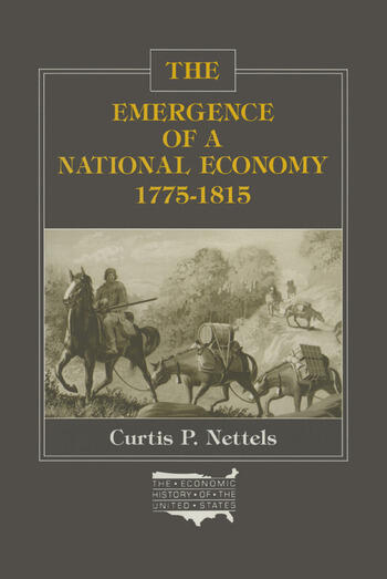 The Emergence of a National Economy, 1775-1815 book cover