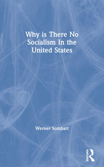 Why is There No Socialism In the United States book cover