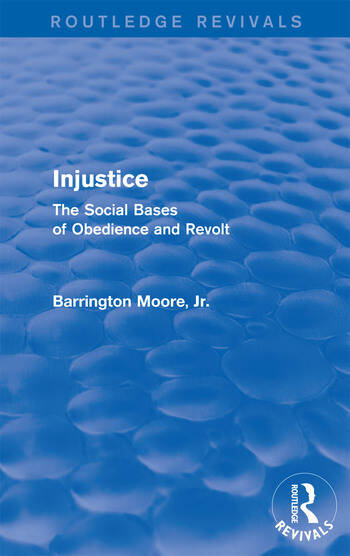 Injustice: The Social Bases of Obedience and Revolt The Social Bases of Obedience and Revolt book cover