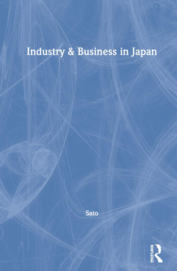 Industry & Business in Japan book cover