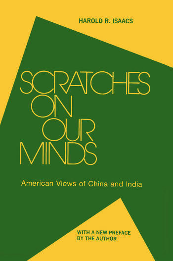 Scratches on Our Minds: American Images of China and India American Images of China and India book cover
