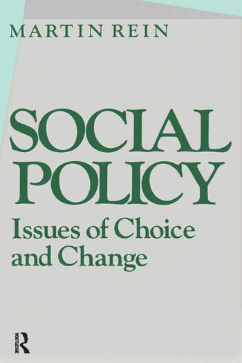 Social Policy: Issues of Choice and Change Issues of Choice and Change book cover