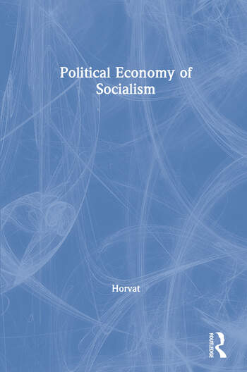 Political Economy of Socialism book cover