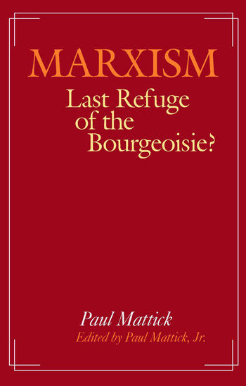 Marxism--Last Refuge of the Bourgeoisie? book cover
