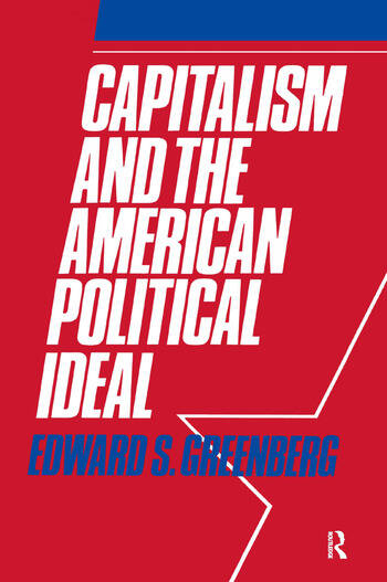 Capitalism and the American Political Ideal book cover