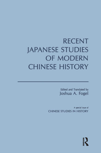 Recent Japanese Studies of Modern Chinese History: v. 1 book cover