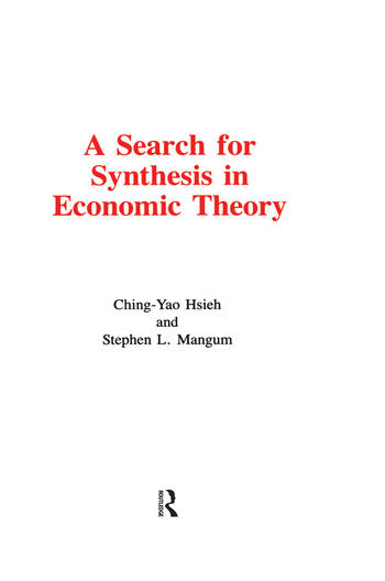 A Search for Synthesis in Economic Theory book cover
