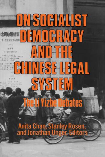 On Socialist Democracy and the Chinese Legal System: Li Yizhe Debates Li Yizhe Debates book cover