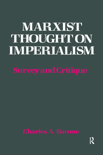 Marxist Thought on Imperialism Survey and Critique book cover