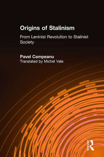 Origins of Stalinism: From Leninist Revolution to Stalinist Society From Leninist Revolution to Stalinist Society book cover