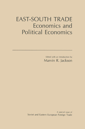 East-South Trade: Economics and Political Economies Economics and Political Economies book cover