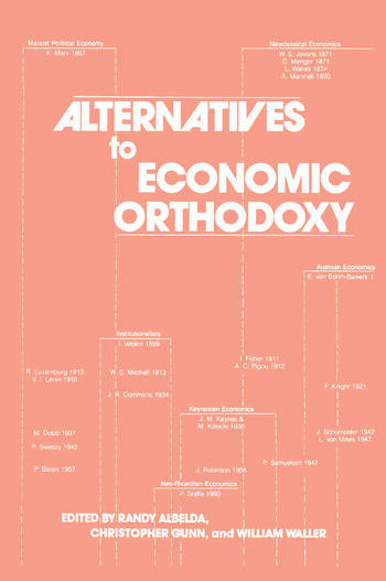 Alternatives to Economic Orthodoxy: Reader in Political Economy Reader in Political Economy book cover