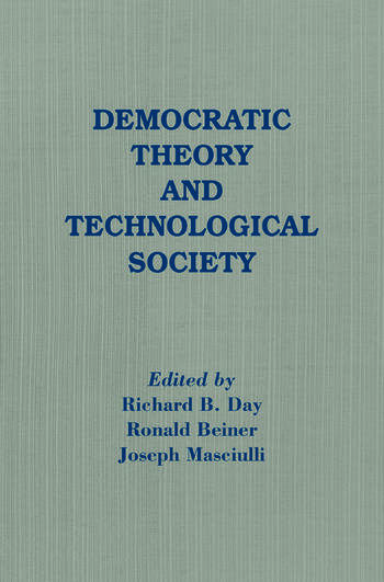 Democratic Theory and Technological Society book cover