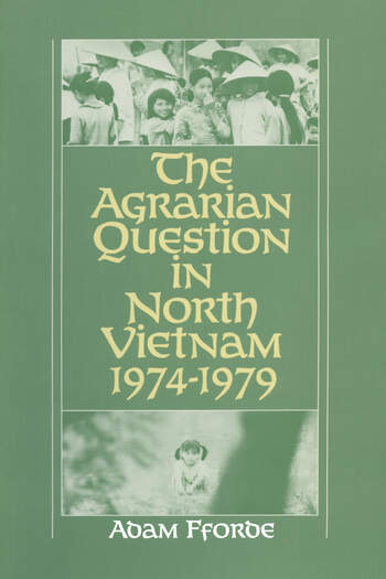 The Agrarian Question in North Vietnam, 1974-79 book cover