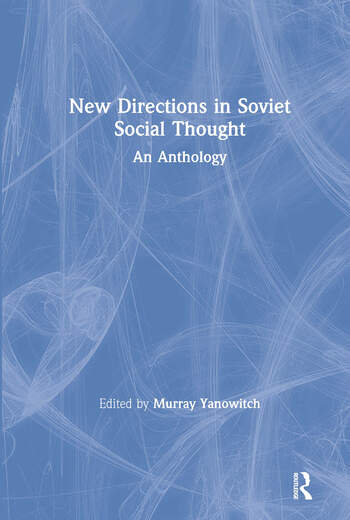New Directions in Soviet Social Thought: An Anthology An Anthology book cover