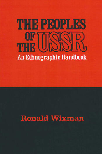 Peoples of the USSR An Ethnographic Handbook book cover