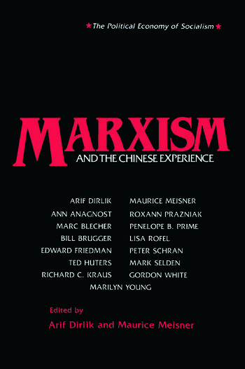 Marxism and the Chinese Experience: Issues in Contemporary Chinese Socialism Issues in Contemporary Chinese Socialism book cover
