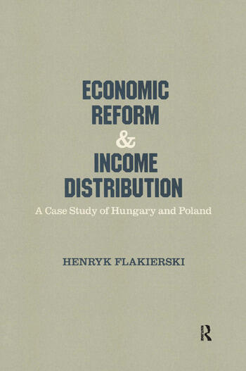 Economic Reform and Income Distribution Case Study of Hungary and Poland book cover