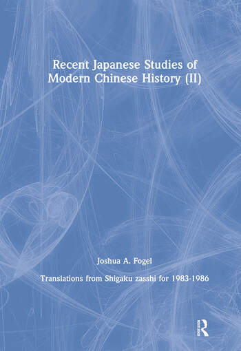 Recent Japanese Studies of Modern Chinese History: v. 2 book cover