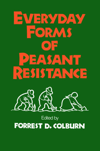Everyday Forms of Peasant Resistance book cover