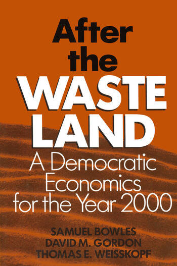 After the Waste Land: Democratic Economics for the Year 2000 Democratic Economics for the Year 2000 book cover