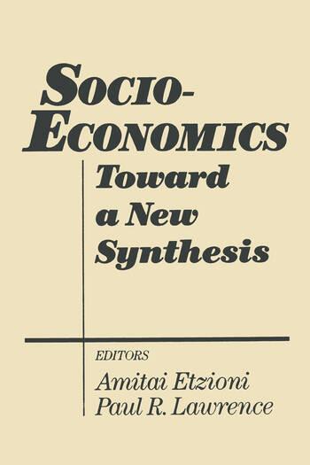 Socio-economics: Toward a New Synthesis Toward a New Synthesis book cover