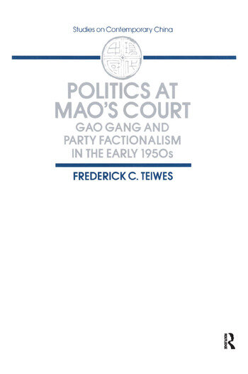 Politics at Mao's Court Gao Gang and Party Factionalism in the Early 1950s book cover