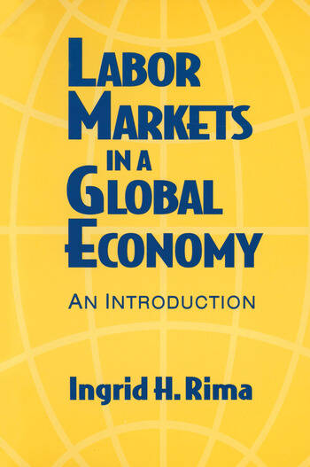 Labor Markets in a Global Economy: A Macroeconomic Perspective A Macroeconomic Perspective book cover