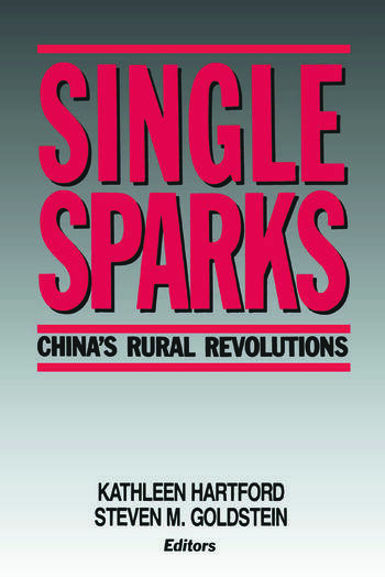 Single Sparks China's Rural Revolutions book cover