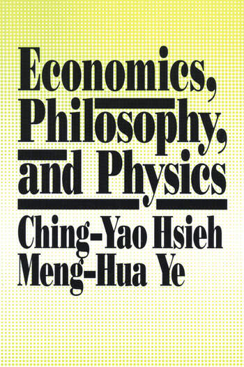Economics, Philosophy and Physics book cover