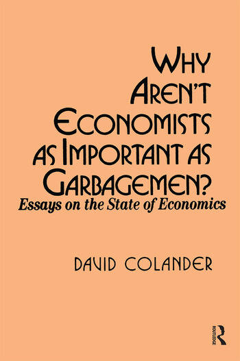Why aren't Economists as Important as Garbagemen? book cover