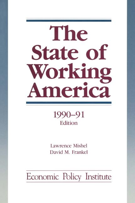 The State of Working America 1990-91 book cover