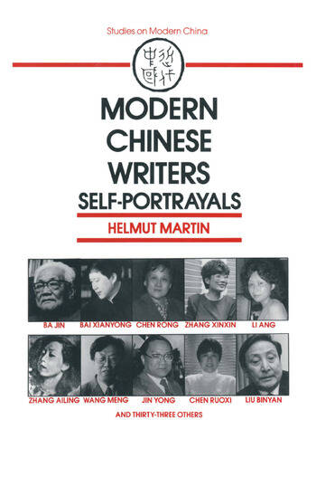 Modern Chinese Writers: Self-portrayals Self-portrayals book cover