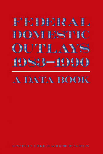 Federal Domestic Outlays, 1983-90: A Data Book book cover