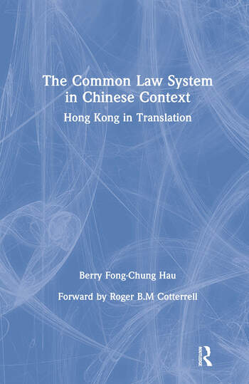 The Common Law System in Chinese Context book cover