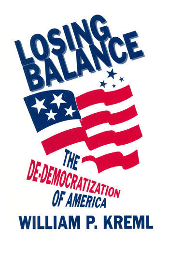 Losing Balance: De-Democratization of America De-Democratization of America book cover