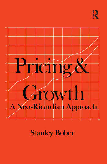 Pricing and Growth: Neo-Ricardian Approach Neo-Ricardian Approach book cover