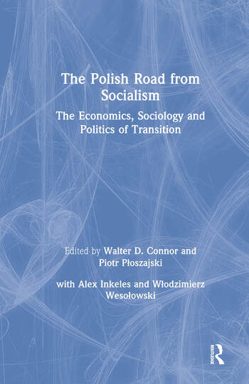 The Polish Road from Socialism: The Economics, Sociology and Politics of Transition The Economics, Sociology and Politics of Transition book cover