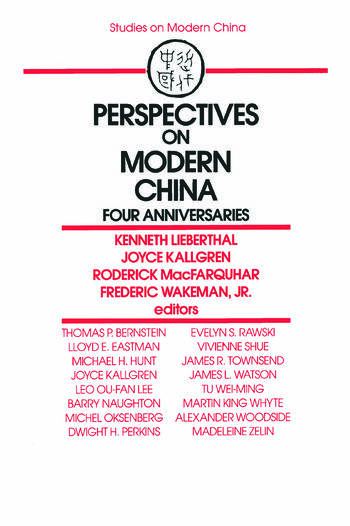 Perspectives on Modern China: Four Anniversaries Four Anniversaries book cover