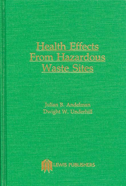 Health Effects and Hazardous Waste Sites book cover