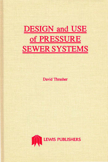 Design and Use of Pressure Sewer Systems book cover