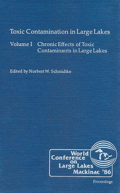 Toxic Contamination in Large Lakes, Volume I book cover