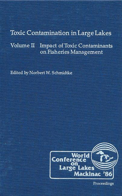 Toxic Contamination in Large Lakes, Volume II book cover